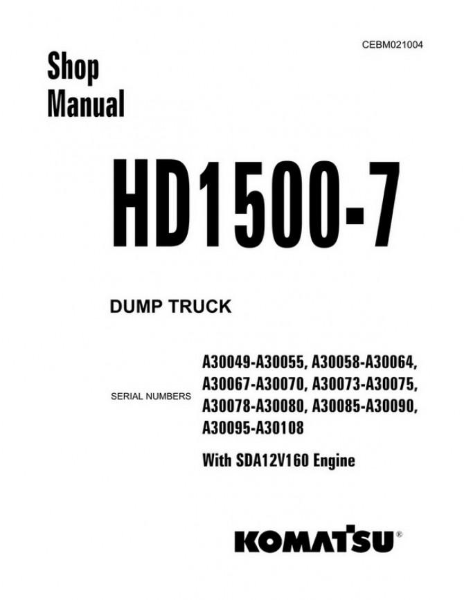 Komatsu HD1500-7 Dump Truck (A30049-A30108) Shop Manual - CEBM021004